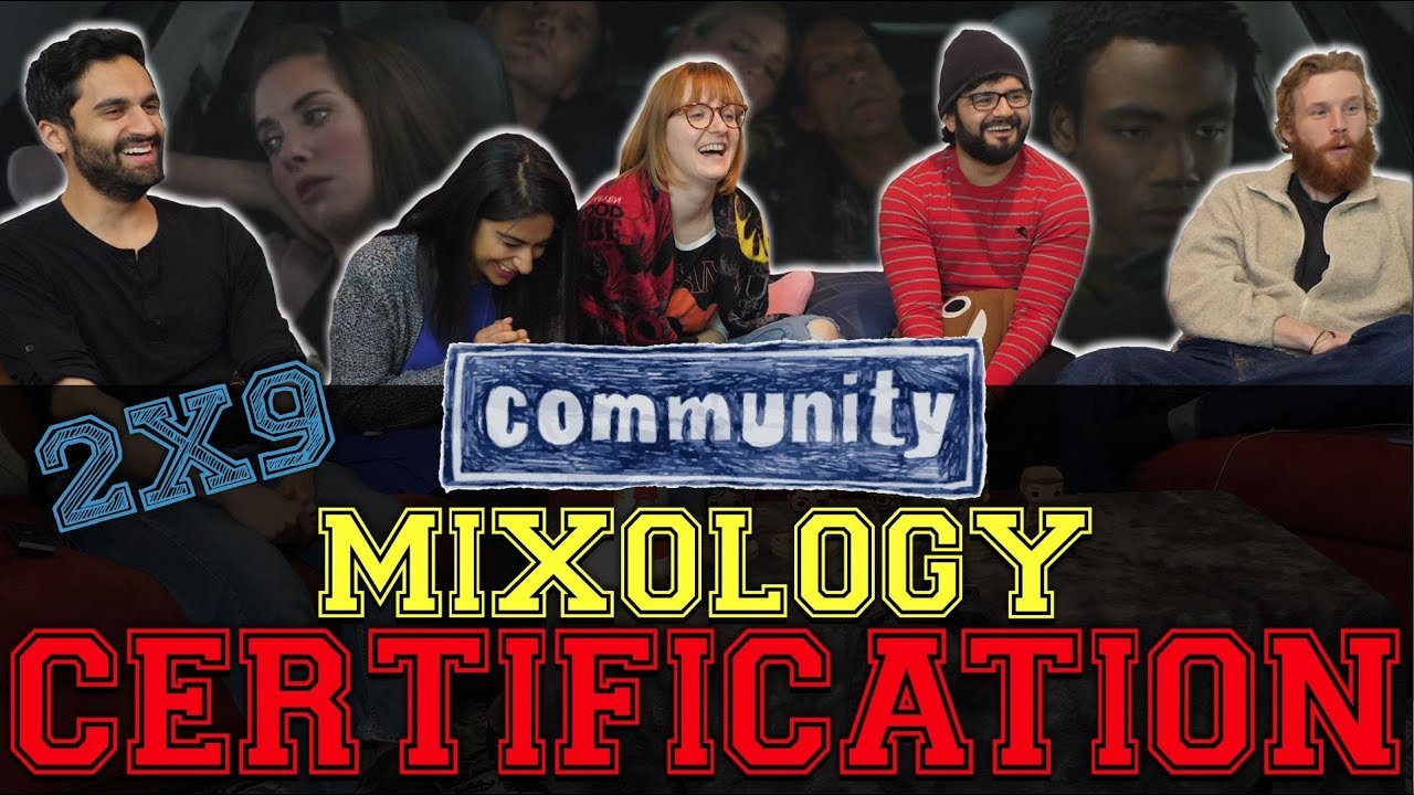 Community 2x10 Mixology Certification Group Reaction Youtube