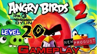 Angry Birds 2 TÜRKÇE - Level 20 - Gameplay  HD 60FPS