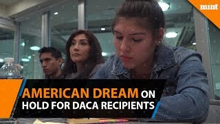 American dream on hold for DACA recipients.mp3
