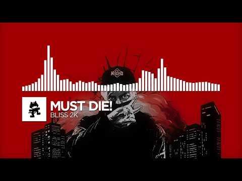 MUST DIE! - Bliss 2K