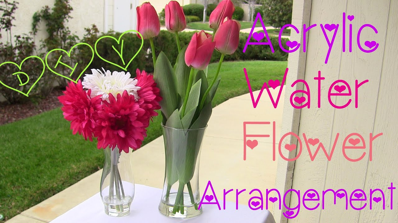 Diy Acrylic Water Flower Arrangementtwi Chic Thursday Youtube