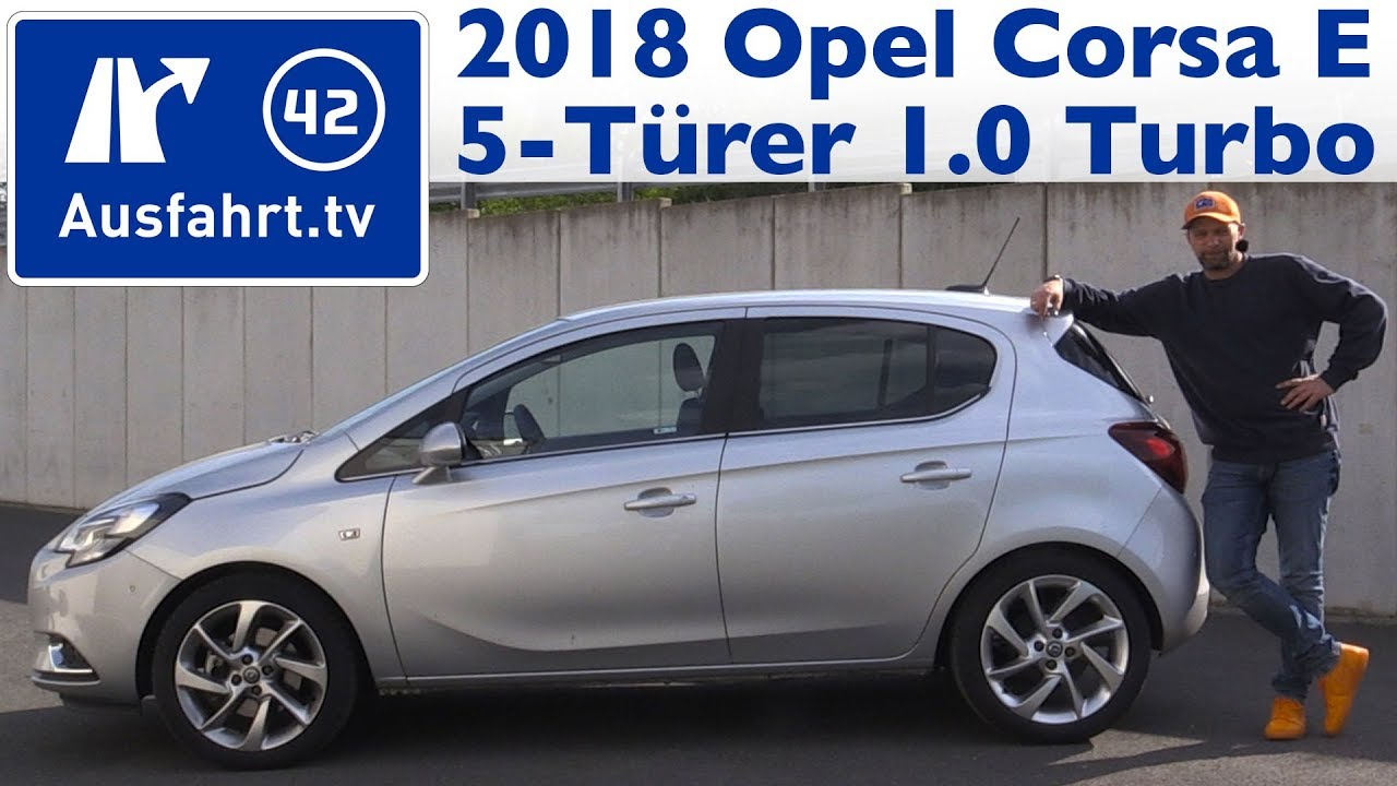 2018 opel corsa 5t innovation 1.0 turbo 115 ps - kaufberatung, test