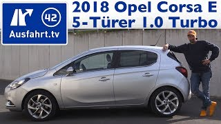 2018 Opel Corsa 5T Innovation 1.0 Turbo 115 PS - Kaufberatung, Test, Review