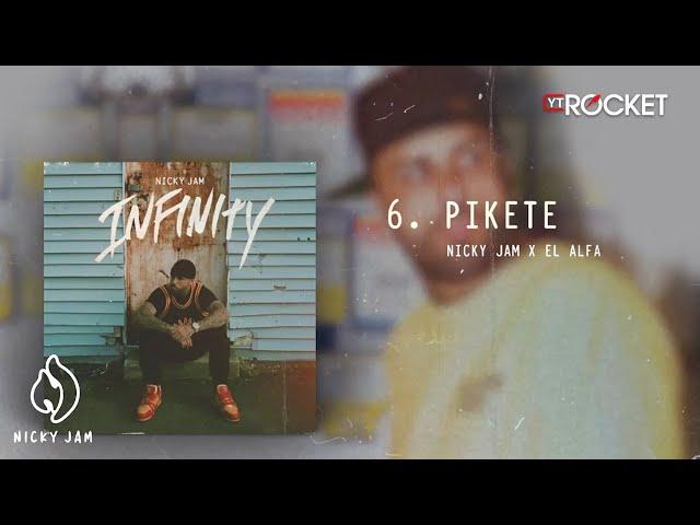 Pikete - Nicky Jam x El Alfa   Video Letra