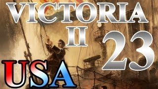 "Victoria 2 Lets Play United States ""Foreign Investment"" EP:23 [1915-1921]"