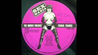 The Music Freaks - Tribal Trance (1993)