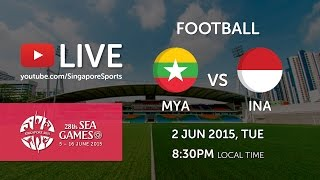 Football: Myanmar vs Indonesia  | 28th SEA Games Singapore 2015