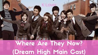 Video Where Are They Now? (Dream High Main Cast) download MP3, 3GP, MP4, WEBM, AVI, FLV Juni 2018