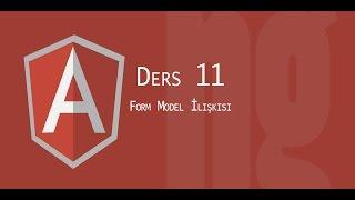 AngularJs Tutorial | 11 Form  Model İlişkisi