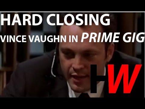 Hard Close  Vince Vaughn in 'Prime Gig'