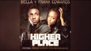 Bella + Frank Edwards - Nso Nso