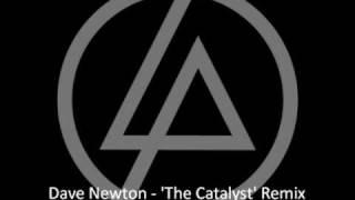 Linkin Park - The Catalyst (Dave Newton Remix)