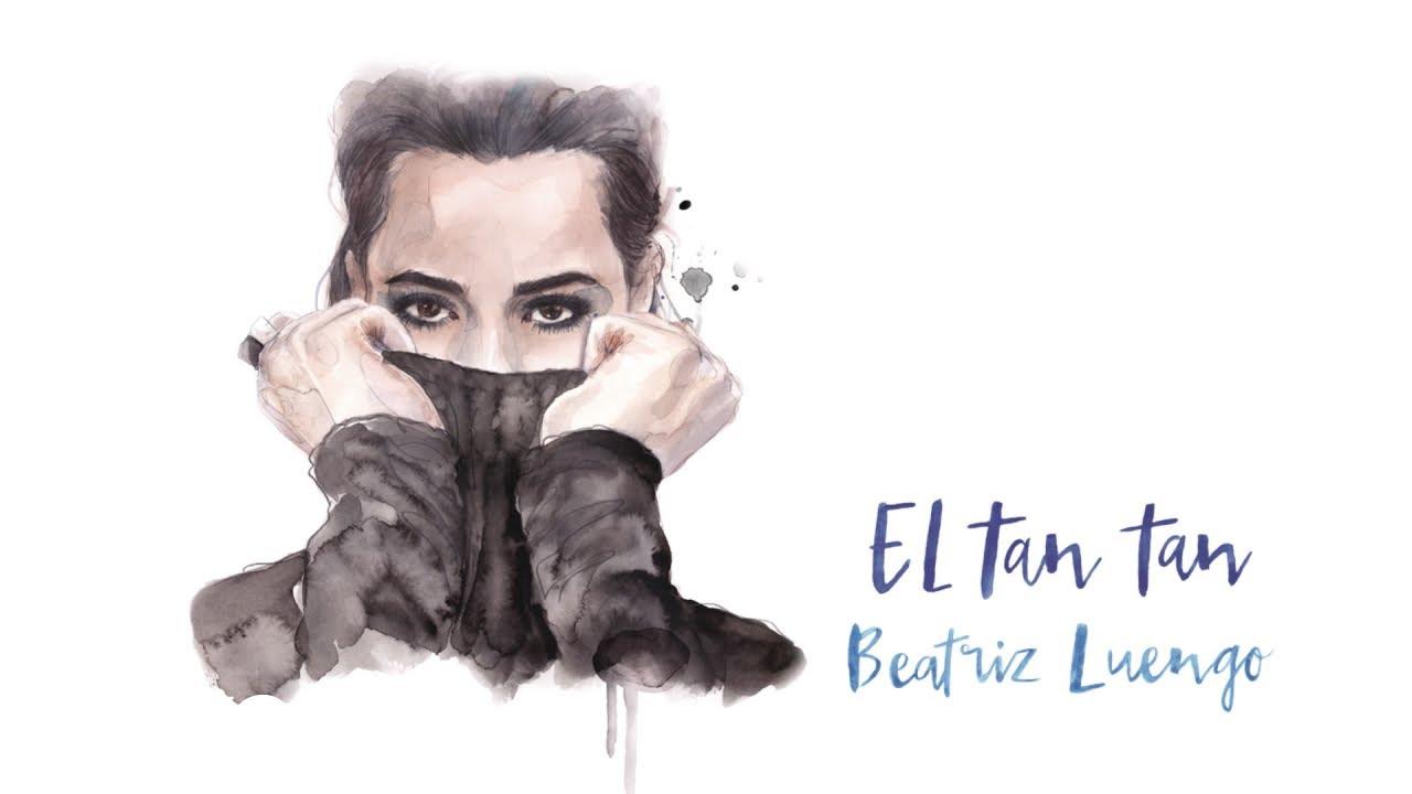Beatriz Luengo - El Tan Tan (Audio)