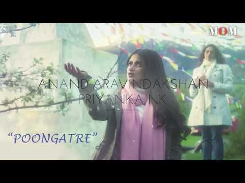 Mom Tamil || Poongatre Yaar Azhaithar || VIDEO SONG || ANAND ARAVINDAKSHAN || PRIYANKA NK