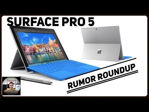 Surface Pro 5 Rumor Roundup