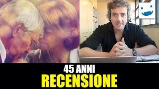 45 Anni, con Charlotte Rampling, Tom Courtenay