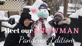 MEET OUR SNOWMAN PANDEMIC EDITION || WINTER STORM ORLENA || Vlog # 34