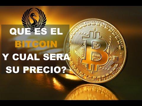 ¿Que Es El Bitcoin Y Cual Sera Su Precio En El Futuro?