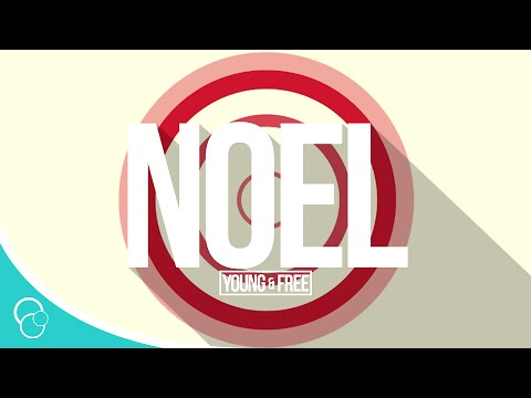 Hillsong Young & Free - Noel (Lyric Video)