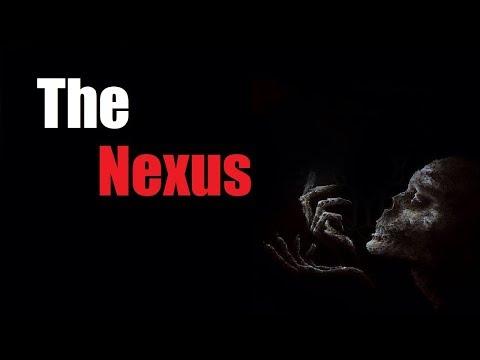 """The Nexus"" Creepypasta"