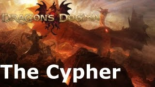 Dragon's Dogma: The Cypher