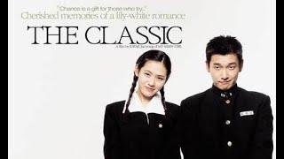 หนังรักดราม่าน้ำตาไหล the classic(2003) -  พากย์ไทยเต็มเรื่อง