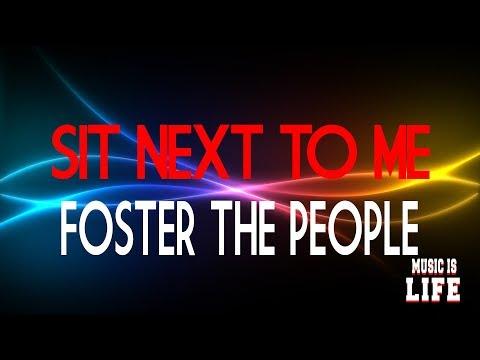 Foster The People - Sit next to me | Lyrics