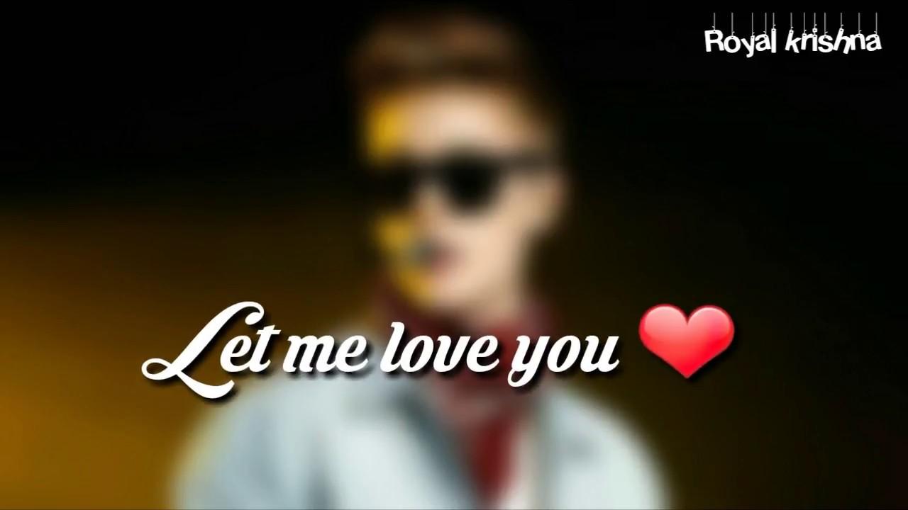 Let Me Love You English Love Song Whatsapp Status