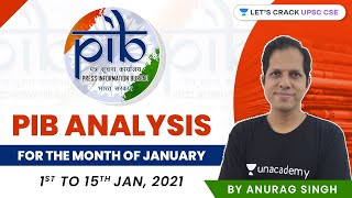 PIB Analysis for the Month of January 1st to 15th, 2021 | Crack UPSC CSE/IAS 2021 | Anurag Singh