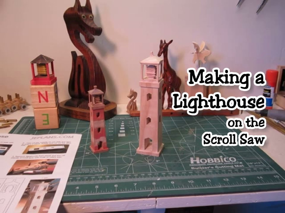 Making A 3d Lighthouse On The Scroll Saw