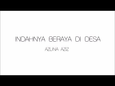 Azlina Aziz - Indahnya Beraya Di Desa | Lirik Papan Puteh