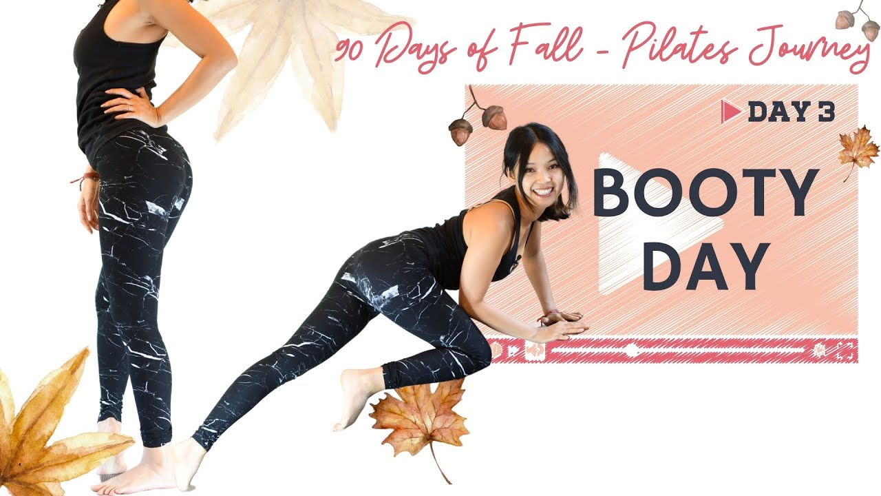 Day 3: Booty Day | 90 Days of Fall Pilates Workout Series With Moving Mango