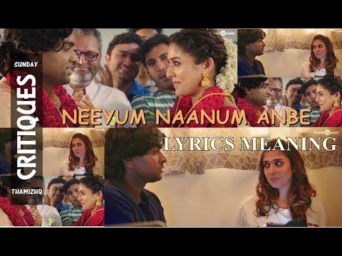 Neeyum Naanum Anbe song lyrics meaning 2018 (tamil) | ImaikkaaNodigal