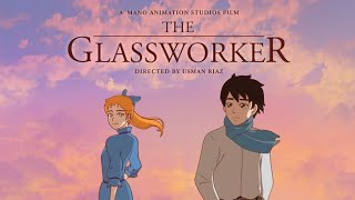 The GlassWorker | Pakistan's First Anime | Movie | Eng Sub