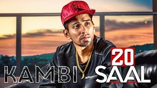 20 Saal (Full ) | Kambi | Sukh E (Muzical Doctorz) | Latest Punjabi Song 2018 | Speed Records