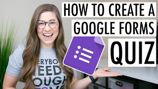 How to Create a Google Forms Quiz | Self Grading and Imports into Google Classroom
