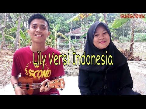 Lily - Alan Walker Versi Indonesia Cover Kentrung Fadhli Muhammad