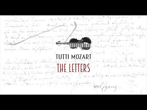 Tutti Mozart - THE LETTERS