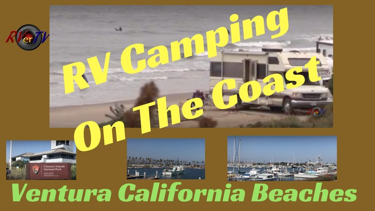 RV Camping On The Coast   Ventura Ca Beaches    Pacific Ocean  Boondocking  On The Ocean   RV Life