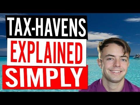 Tax Havens and Off-Shore Banking Explained