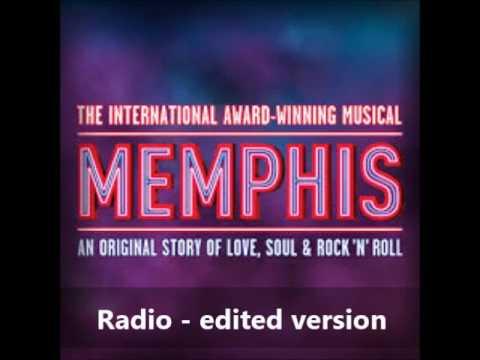 Radio - Memphis the musical - (Edited version)