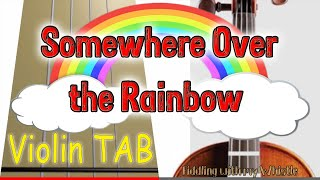 Somewhere Over The Rainbow Violin - Play Along Tab Tutorial.mp3