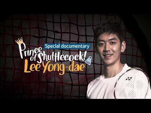 [Lee Yong Dae] Prince of shuttlecock! EP.4
