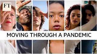 Moving Through A Pandemic – a film collaboration with Financial Times