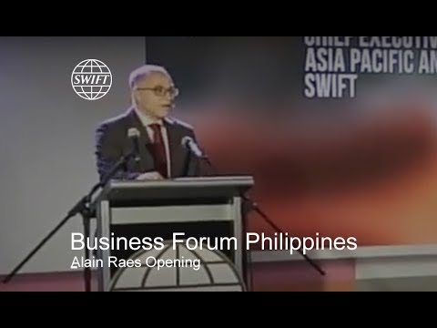 SWIFT Business Forum Philippines 2016 - Alain Raes Opening