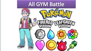 Pokemon Fire Red & Leaf Green - All Gym Battle