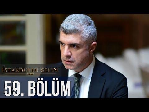 İstanbullu Gelin 59. Bölüm