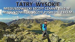 TATRY WYSOKIE - Miguszowiecki Szczyt Czarny 2410 M 29072017