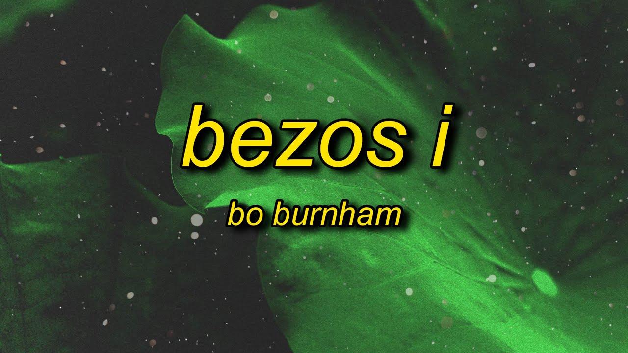 Bo Burnham - Bezos I (Lyrics) | ceo entrepreneur born in 1964 jeffrey jeffrey bezos