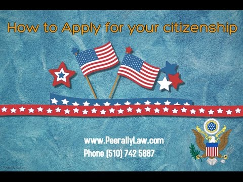 How to fill your N400 citizenship and naturalization application - by Shah Peerally